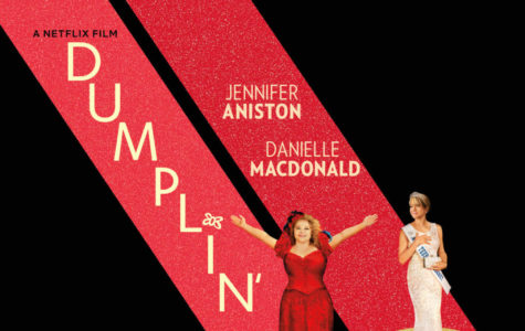 "Netflix Releases New Movie ""Dumplin'"""