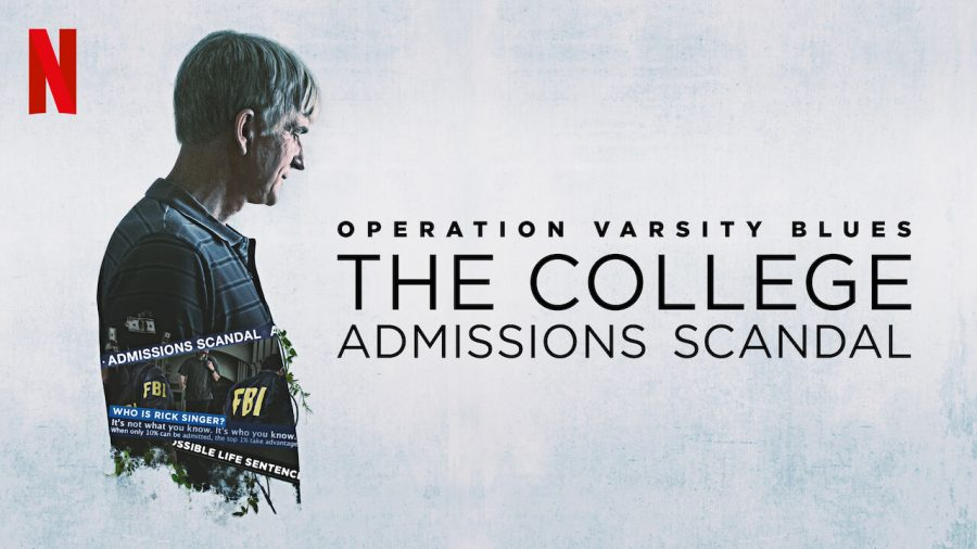 "Netflix Original Documentary ""Operation Varsity Blues: The College Admissions Scandal"""